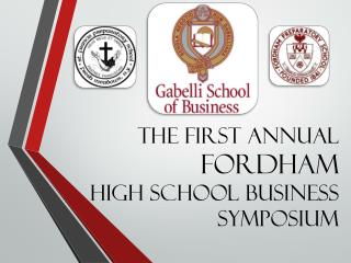 The First Annual  Fordham  High school Business Symposium