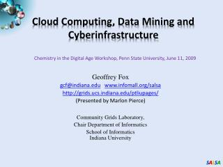 Cloud Computing, Data Mining and Cyberinfrastructure