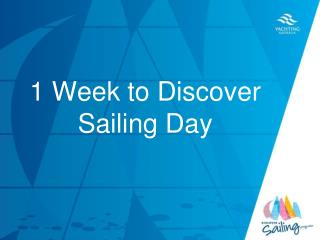 1  Week to Discover Sailing Day