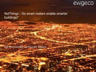 NetThings : Do smart meters enable smarter buildings?