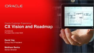 Oracle Customer Experience CX Vision and Roadmap