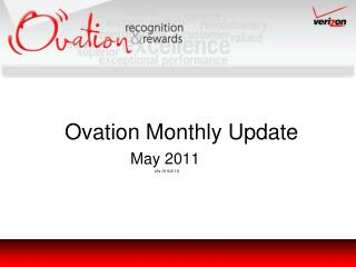 Ovation Monthly Update