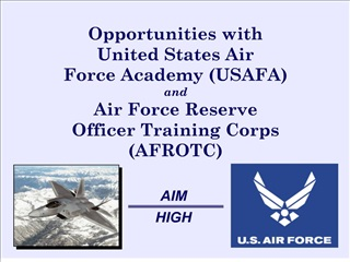 Opportunities with United States Air  Force Academy USAFA and Air Force Reserve Officer Training Corps AFROTC