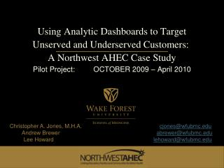 Using Analytic Dashboards to Target Unserved and Underserved Customers:  A Northwest AHEC Case Study