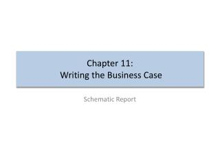 Chapter 11:  Writing the Business Case