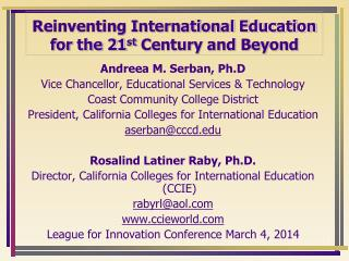 Reinventing International Education for the 21 st  Century and Beyond