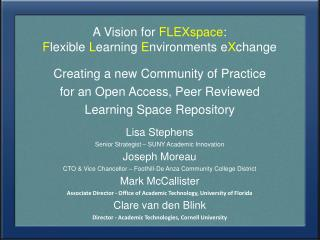 A Vision for  FLEXspace :  F lexible  L earning  E nvironments  e X change