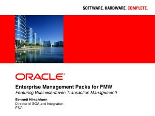 Enterprise Management Packs for FMW Featuring Business-driven Transaction Management!