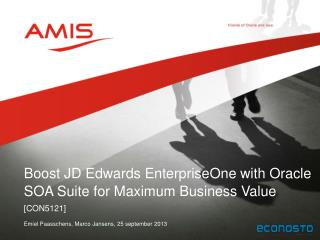 Boost JD Edwards  EnterpriseOne  with Oracle SOA Suite for Maximum Business Value
