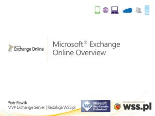 Microsoft ®  Exchange  Online Overview