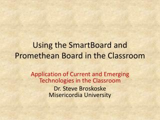 Using the  SmartBoard  and Promethean Board in the Classroom
