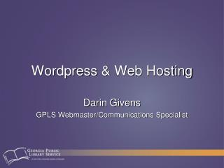 Wordpress  & Web Hosting