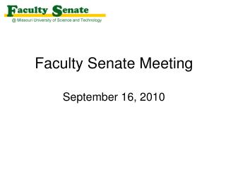 Faculty Senate Meeting September  16, 2010