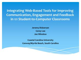 Integrating Web-Based Tools for Improving Communication, Engagement and Feedback in 1:1 Student-to-Computer Classrooms