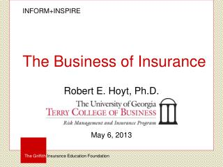 The Business of  Insurance