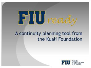 A continuity planning tool from the Kuali Foundation