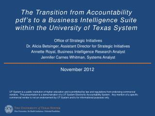 The Transition from Accountability pdf's to a Business Intelligence Suite within the University of Texas System