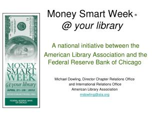 Money Smart Week ® @ your library
