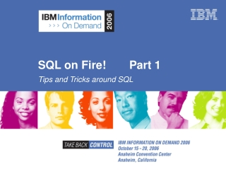SQL on Fire! Part 1