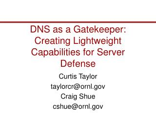 DNS as a Gatekeeper: Creating Lightweight Capabilities for Server Defense