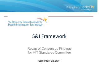 S&I Framework