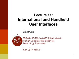 Lecture  11: International and Handheld User Interfaces