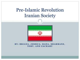 Pre-Islamic Revolution  Iranian Society
