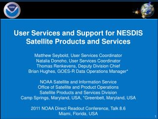 User Services and Support for NESDIS Satellite Products and Services
