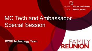 MC Tech and Ambassador Special Session