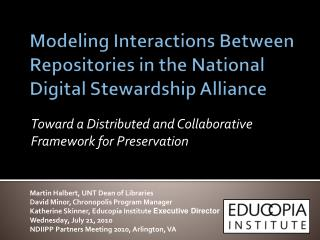 Modeling Interactions Between Repositories in the  National Digital Stewardship Alliance
