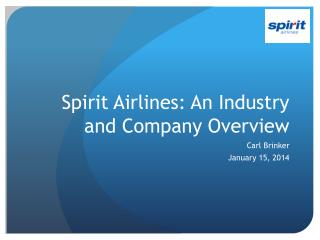 Spirit Airlines: An Industry and Company Overview
