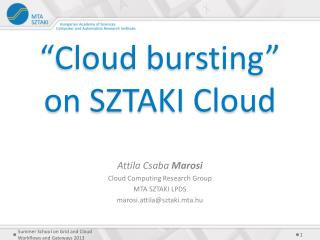 """Cloud bursting"" on SZTAKI Cloud"