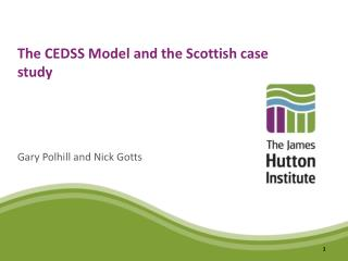 The CEDSS Model and the Scottish case study