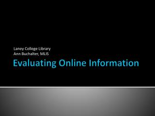 Evaluating Online Information