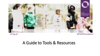 A  G uide to Tools & Resources