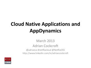 Cloud Native Applications and  AppDynamics