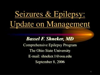 Seizures & Epilepsy: Update on Management