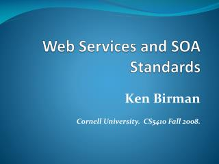 Web Services and SOA Standards