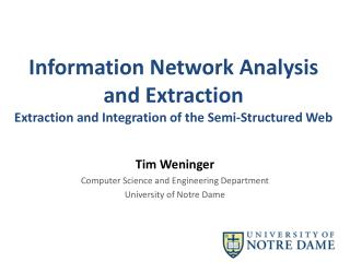 Information Network Analysis and Extraction  Extraction  and Integration of the Semi-Structured  Web