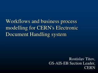 Workflows and business process modelling for CERN's Electronic Document Handling system