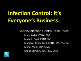 Infection Control: It's Everyone's Business