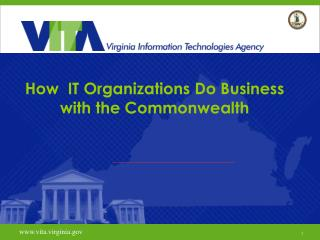 How  IT Organizations Do Business with the Commonwealth