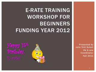 E-rate training workshop for beginners  funding year 2012