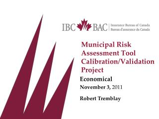 Municipal Risk  Assessment Tool Calibration/Validation Project