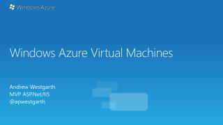 Windows  Azure Virtual Machines