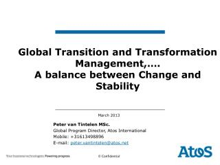 Global Transition and Transformation  Management,…. A  balance between Change and Stability