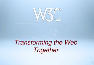 Transforming the Web Together