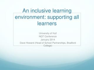 An inclusive learning environment: supporting all learners