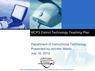 MCPS  District Technology Teaching Plan