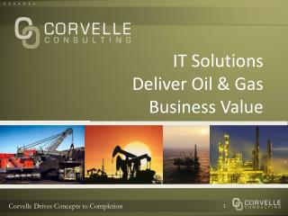IT Solutions Deliver Oil & Gas Business Value